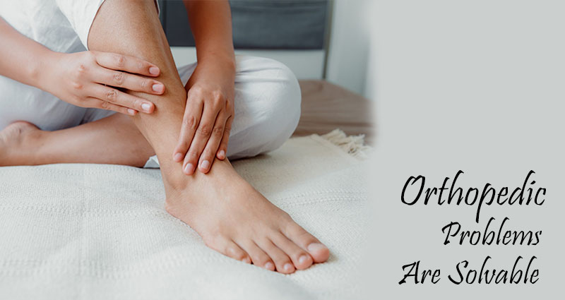 Orthopedic Problems Are Solvable